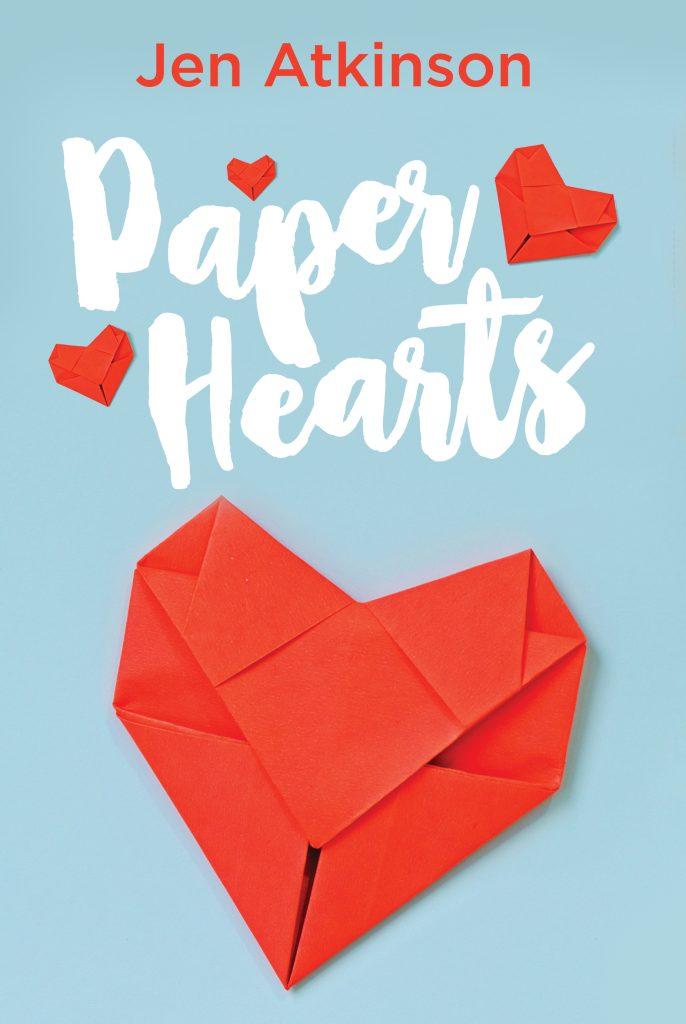 Paper Hearts, by Jen Atkinson