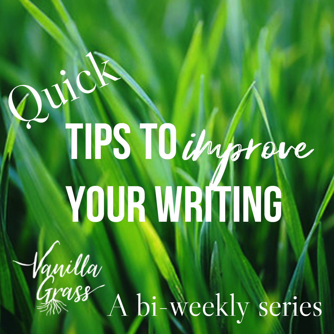 Quick tips to improve your writing