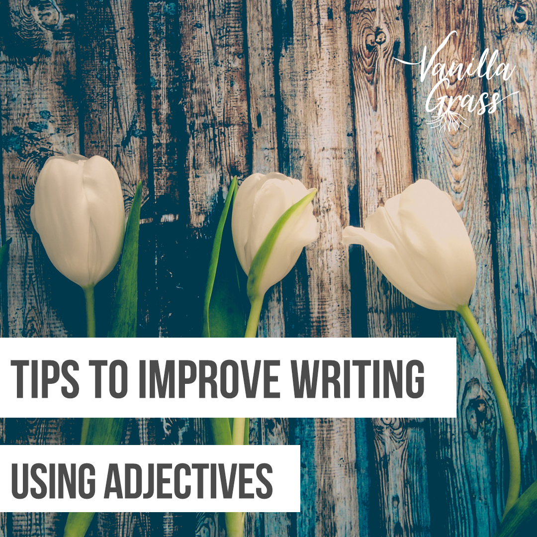 when to use adjectives