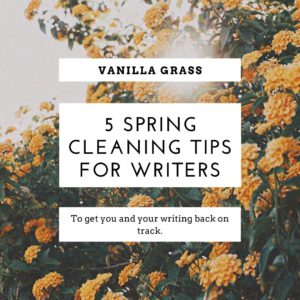 Spring Cleaning for Writers
