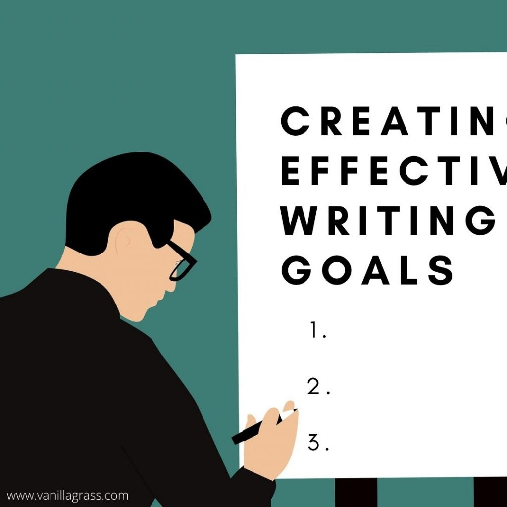 How to Create Effective Writing Goals: Set good ones.