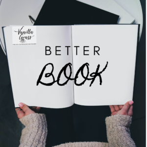 """Photo by John Schnobrich on Unsplash. Open book that says, """"Better Book."""""""